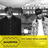 Pozykiwka #073 feat. Barely Royal & Bunnie