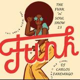 The Funk 'n' Soul Show 23