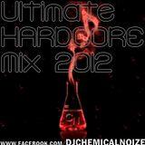 Ultimate Hardcore Mix 2012