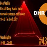 Ben Walsh - It's All Deep # 43