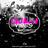@DJBlighty - #ChilledVibes March 2017 (Chilled Hip Hop, Chilled R&B & Slowjamz )