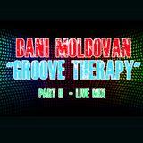 DANI MOLDOVAN - GROOVE THERAPY (PART II)