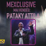 Mexclusive Pataky Attilával - Mex Rádióban ( http://mexradio.hu ) elhangzott műsor.