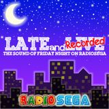 Late and Recorded - E37 - Listener Mix (18th October 2012)