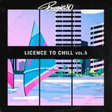LICENCE TO CHILL Vol. 6 - A selection of Disco/Soul/Jazz Funk cuts