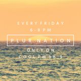 PLUR Nation - Show: 05/13/2017