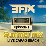 EFIX_SUMMER MIX_LIVE_CAPAO_BEACH_EP01