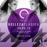 six15 presents BELLEZA CLASICA on 29th May 2015 featuring DJ Lucy Stone