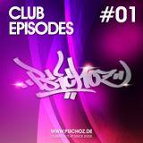 Dj Psichoz - Club Episodes #01