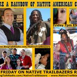 We Are A Rainbow of Native American Colors - Part 1 of 2