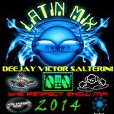 LATIN MIX 2014 - DJ. VICTOR SALTERINI
