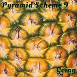 PYRAMID SCHEME MIX 9: DJ Going
