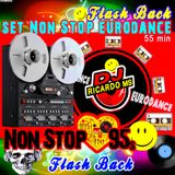 Non stop EuroDance 95s Flash Back (Dj RicardoMS)