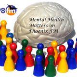 Mental Health Matters on Phoenix FM   Narcissistic Abuse, Present Moment & Amazing Me  Episode 8