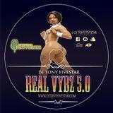 DJ Tony Fivestar - Real Vybz 5.0