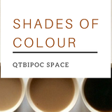 Shades of Colour Community Space for QTIBPOC [Mixtape#127]