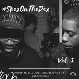 #SpexOnTheDex Vol.3