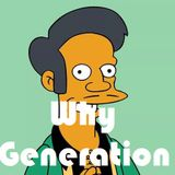Why Generation: les stéréotypes non non non