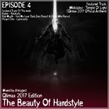 The Beauty Of Hardstyle (Qlimax Edition) [EPISODE 4]