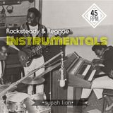 Rocksteady & Reggae Instrumentals - Strictly 45's Selection