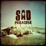 Sad Paradise - Welcome to Paradise 2013 . See you soon at Time and Space Festival