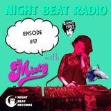 Night Beat Radio Episode #17 w/ DJ Misty