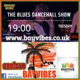 The Blues Dancehall Show. Bay Vibes Edition. #7.21 May 19.