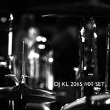 DJ KL 2015 #01 SET