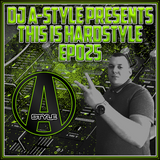 This Is Hardstyle EP#025