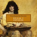 Epicas y Espadas    (UDDF T03C02)