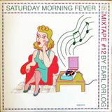 Saturday Morning Fever 12