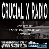 Crucial-X Radio September 14th 2019 hosted by Spacefunk @BASSDRIVE.COM
