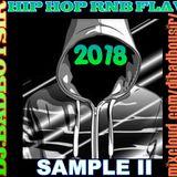 SAMPLE II HIPHOP RnB FLAV 2018 Mix by DjBadBoySir