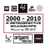 2000 - 2010 A RETROSPECTIVE SOUNDSCAPE (Volume 1)