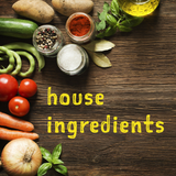 House Ingredients