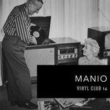 VinyClub16 - Manio
