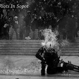 MRN - Riots In Sopot