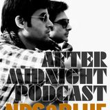 After Midnight Podcast 10 Nds and Blue