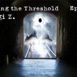 Georgi Z. - Crossing the Threshold 002