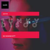 Domscott -  Funky Disco - Summer 2019