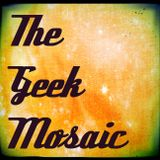 Geek Mosaic #14: Why's It So Douchey?