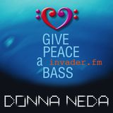 Invader.fm — 09.02.17—Give Peace A Bass