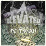 DJ TYGAH - ELEVATED MIXTAPE (DECEMBER 2017)