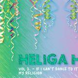 Heliga hits – If I can´t dance to it, it´s not my religion