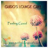 Guido's Lounge Cafe Broadcast 0233 Feeling Good (20160819)