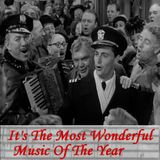 It's The Most Wonderful Music Of The Year