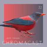 Chromacast 32 - Jeff Tovar