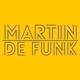 Martin de Funk - #TUNES 25