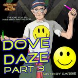DOVE DAZE PART 3 MIXED BY GARBIE (PIANO & BREAKS EDITION)