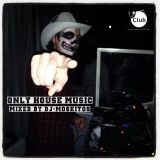 DJ-MOSKITOS - ONLY HOUSE MUSIC 2013